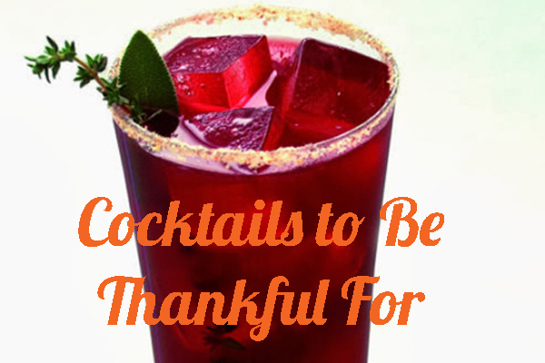 7 Thanksgiving Cocktails You'll Be Thankful For